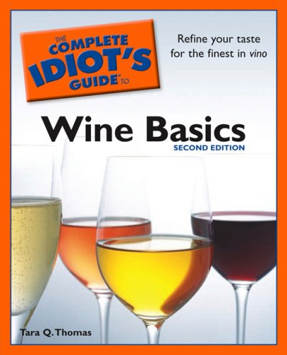 The Complete Idiot's Guide to Wine Basics 9781592577866