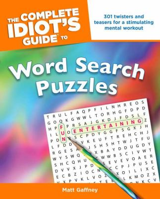 The Complete Idiot's Guide to Word Search Puzzles 9781592579006