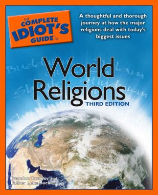 The Complete Idiot's Guide to World Religions 9781592572229