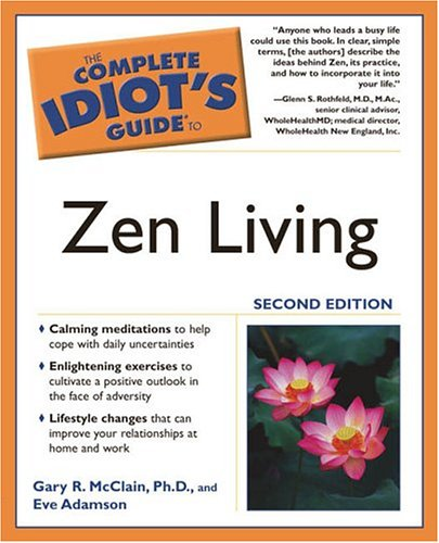 The Complete Idiot's Guide to Zen Living 9781592572434