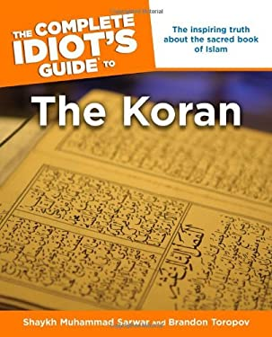 The Complete Idiot's Guide to the Koran 9781592571055