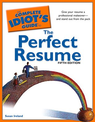 The Complete Idiot's Guide to the Perfect Resume, 5th Edition 9781592579570