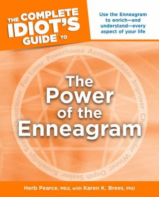 The Complete Idiot's Guide to the Power of the Enneagram