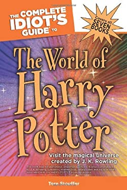 The Complete Idiot's Guide to the World of Harry Potter 9781592575992