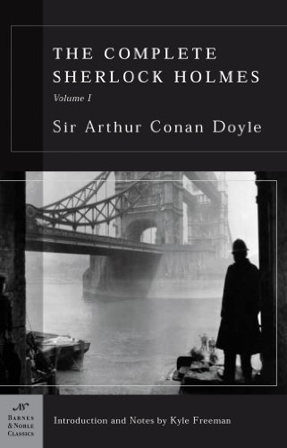 The Complete Sherlock Holmes, Volume I (Barnes & Noble Classics Series) 9781593080341