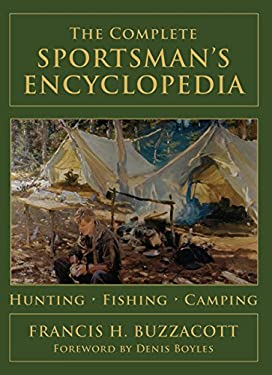 The Complete Sportsman's Encyclopedia 9781599213309