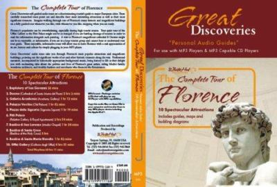 The Complete Tour of Florence: 10 Spectacular Attractions 9781599711188