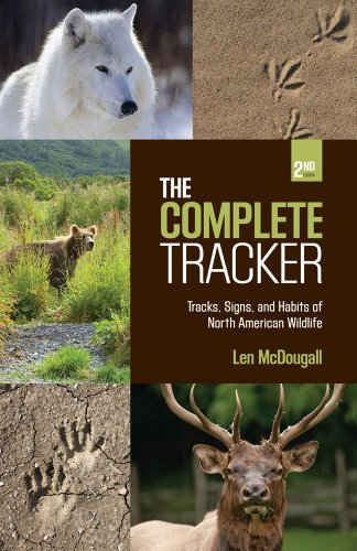 The Complete Tracker, 2nd: Tracks, Signs, and Habits of North American Wildlife 9781599218588