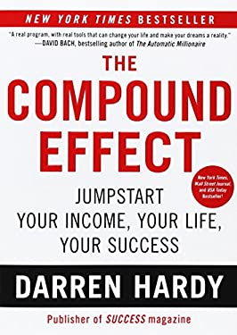 The Compound Effect 9781593157241