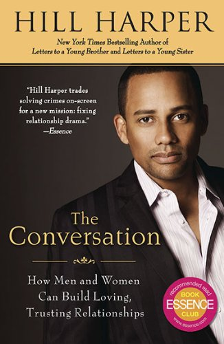 The Conversation: How Men and Women Can Build Loving, Trusting Relationships 9781592405787