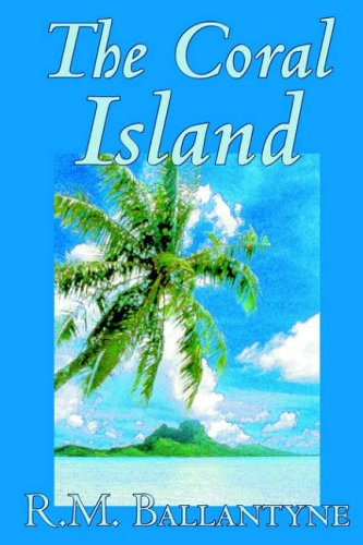 The Coral Island 9781592245062