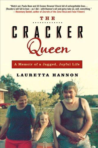 The Cracker Queen: A Memoir of a Jagged, Joyful Life 9781592405312