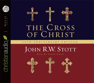 The Cross of Christ 9781596445499