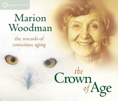 The Crown of Age 9781591792697