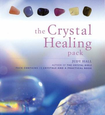 The Crystal Healing Pack 9781592235124