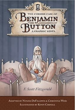 The Curious Case of Benjamin Button: A Graphic Novel 9781594742811