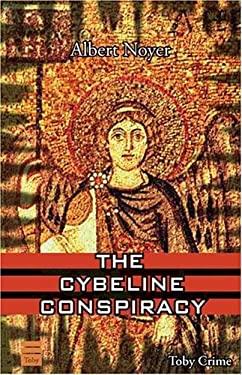 The Cybelene Conspiracy 9781592640331