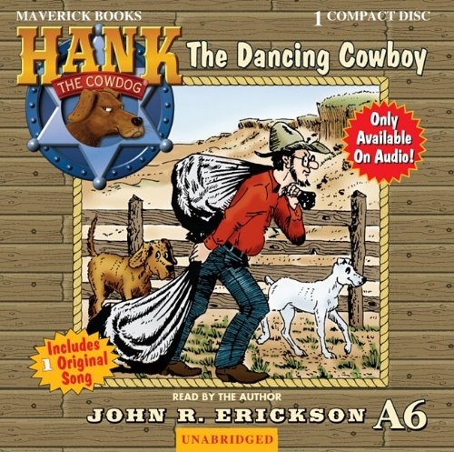 The Dancing Cowboy 9781591886860