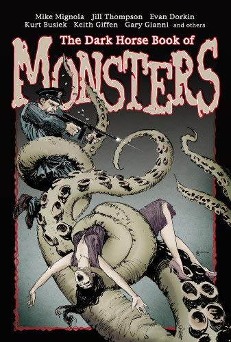 The Dark Horse Book of Monsters 9781593076566
