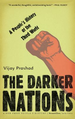 The Darker Nations: A People's History of the Third World 9781595583420