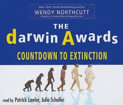 The Darwin Awards: Countdown to Extinction 9781593165222