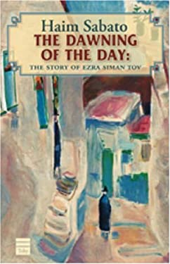 The Dawning of the Day: A Jerusalem Tale 9781592641413