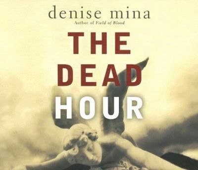 The Dead Hour 9781598870282