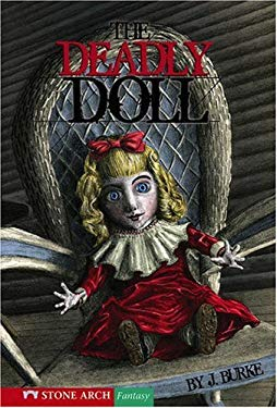 The Deadly Doll 9781598899146