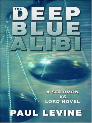The Deep Blue Alibi 9781597225526
