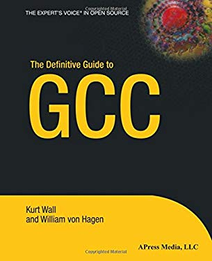 The Definitive Guide to GCC 9781590591093