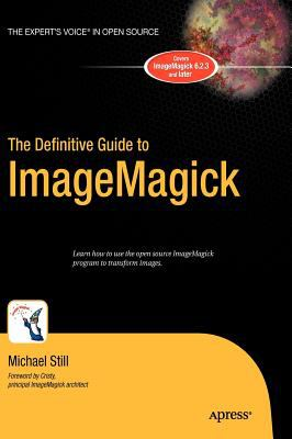 The Definitive Guide to ImageMagick 9781590595909