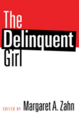 The Delinquent Girl 9781592139514