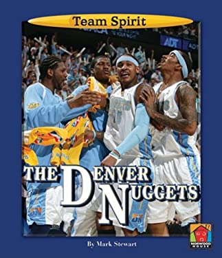 The Denver Nuggets 9781599532899