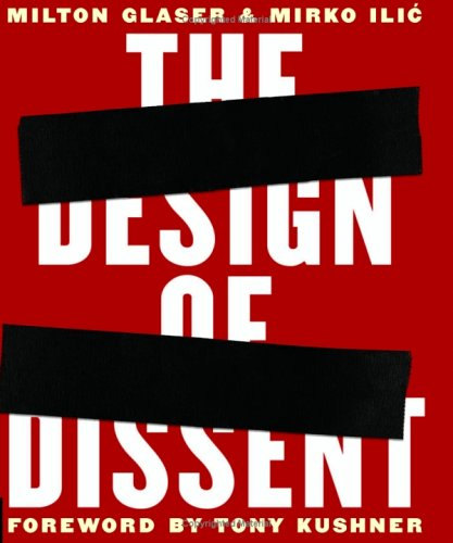 The Design of Dissent: Socially and Politically Driven Graphics 9781592531172