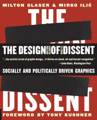 The Design of Dissent: Socially and Politically Driven Graphics 9781592533077