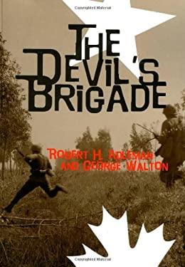 The Devil's Brigade 9781591140047