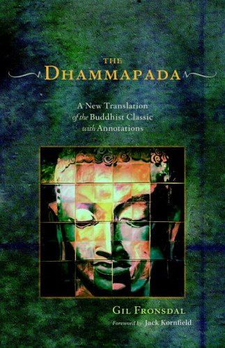 The Dhammapada: A New Translation of the Buddhist Classic with Annotations 9781590302118