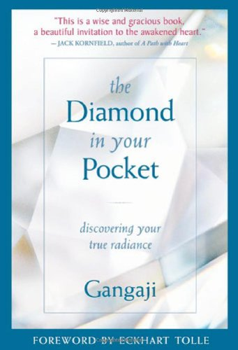 The Diamond in Your Pocket: Discovering Your True Radiance 9781591795520