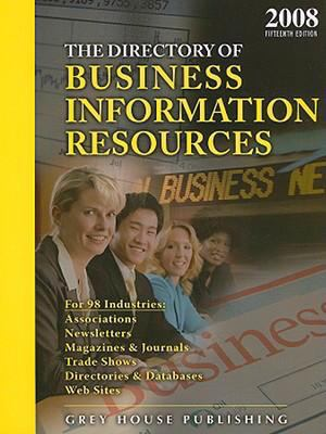 The Directory of Business Information Resources 9781592371938