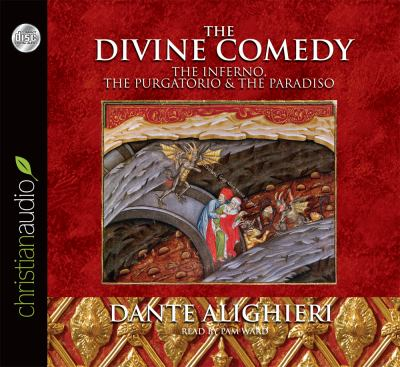 The Divine Comedy: The Inferno, the Purgatorio & the Paradiso 9781596446779