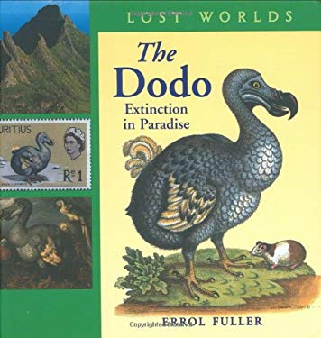 The Dodo: Extinction in Paradise 9781593730024