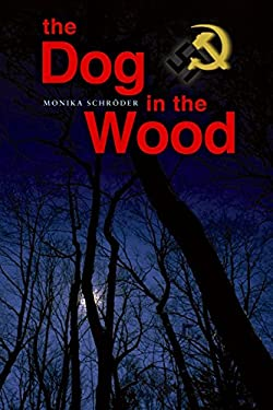 The Dog in the Wood 9781590787014