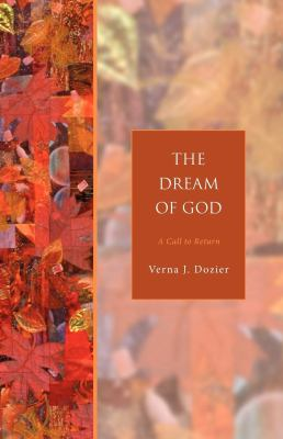 The Dream of God: A Call to Return 9781596280151