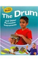 The Drum and Other Percussion Instruments 9781599202143