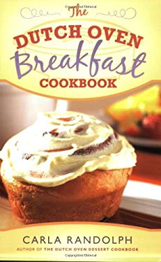 The Dutch Oven Breakfast Cookbook 9781599550848