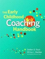 The Early Childhood Coaching Handbook 9781598570670