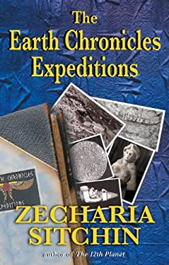 The Earth Chronicles Expeditions 9781591430766