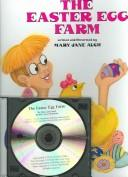 The Easter Egg Farm [With Paperback Book]