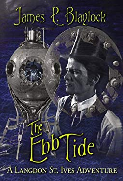 The Ebb Tide: A Langdon St. Ives Adventure 9781596062283