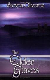 The Elder Staves